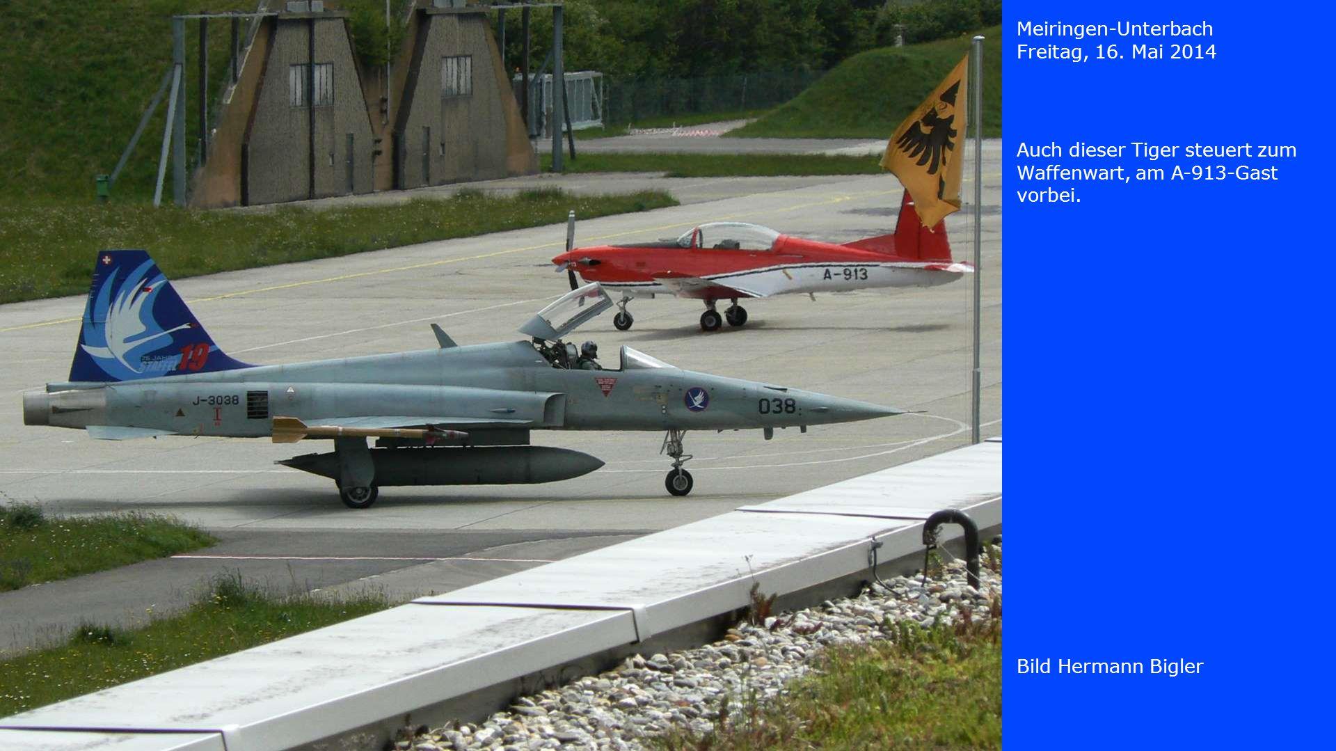Meiringen-Unterbach Freitag, 16. Mai 2014. Auch dieser Tiger steuert zum Waffenwart, am A-913-Gast vorbei.