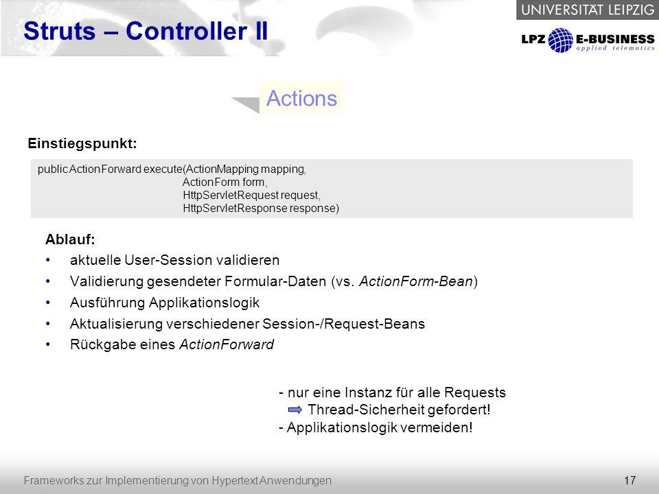 Struts – Controller II Actions Einstiegspunkt: Ablauf: