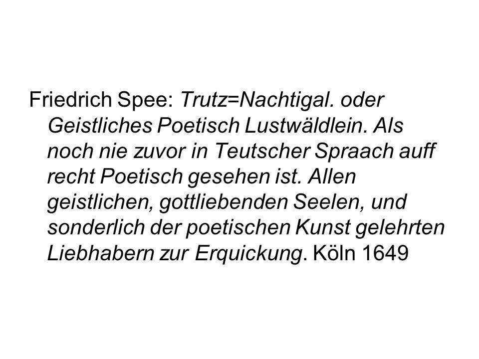 Friedrich Spee: Trutz=Nachtigal. oder Geistliches Poetisch Lustwäldlein.