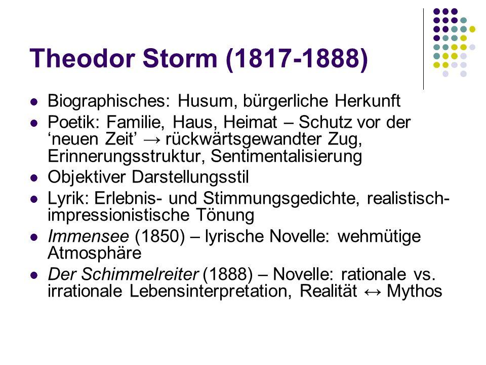 Theodor Storm (1817-1888) Biographisches: Husum, bürgerliche Herkunft