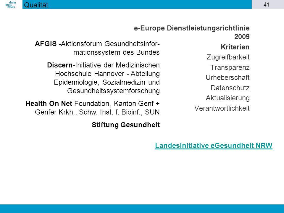 Qualität e-Europe Dienstleistungsrichtlinie 2009. Kriterien. Zugreifbarkeit. Transparenz. Urheberschaft.