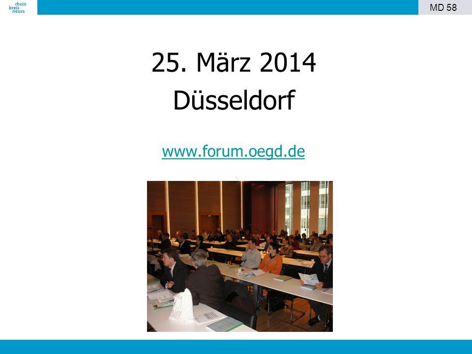 25. März 2014 Düsseldorf www.forum.oegd.de