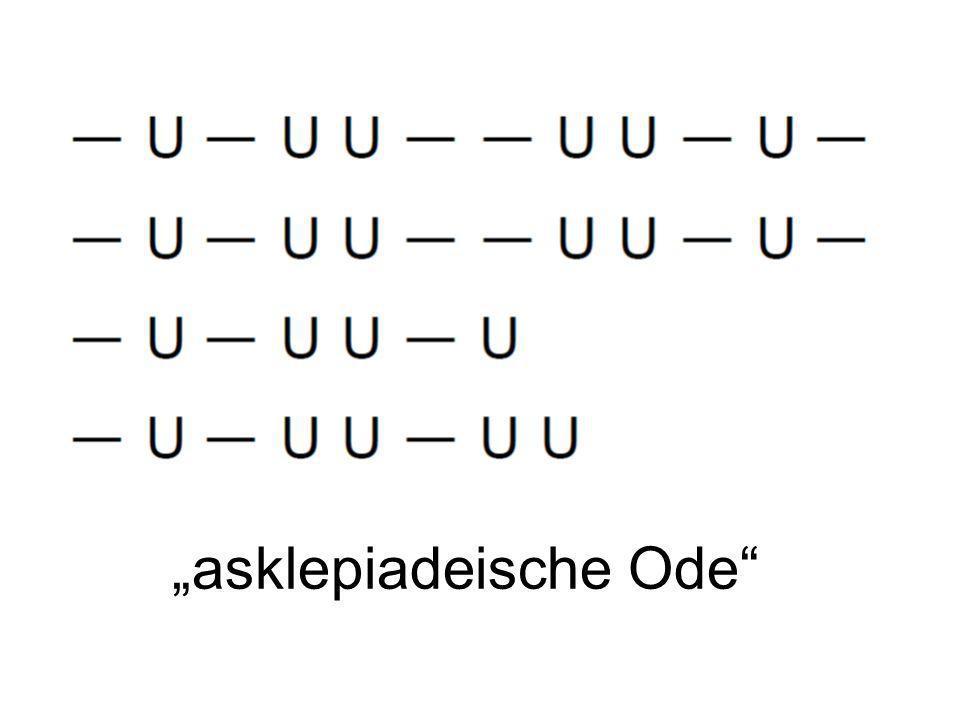"""""""asklepiadeische Ode"""