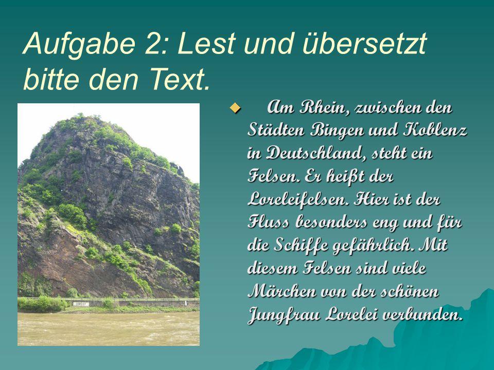 Aufgabe 2: Lest und übersetzt bitte den Text.