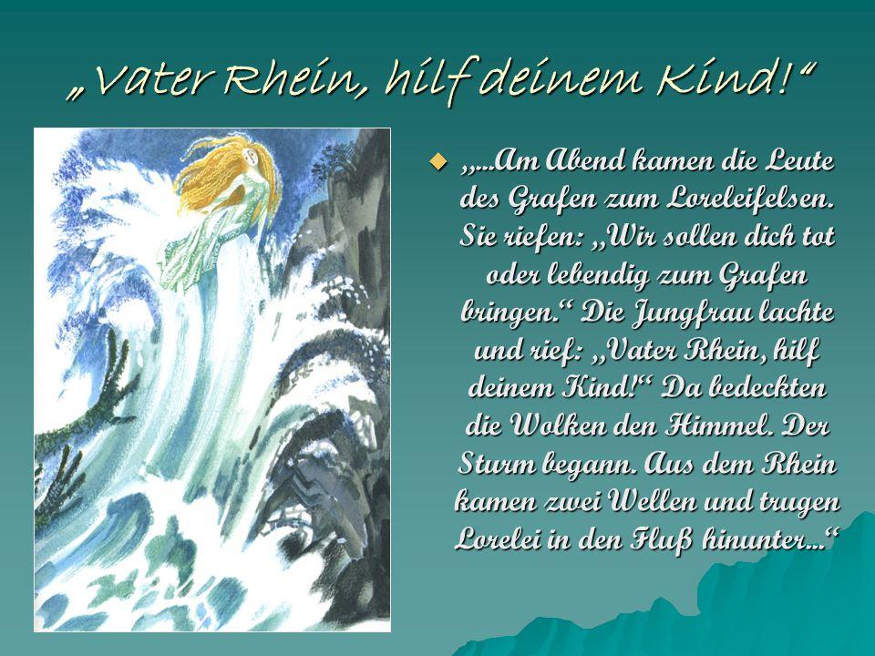 """""""Vater Rhein, hilf deinem Kind!"""