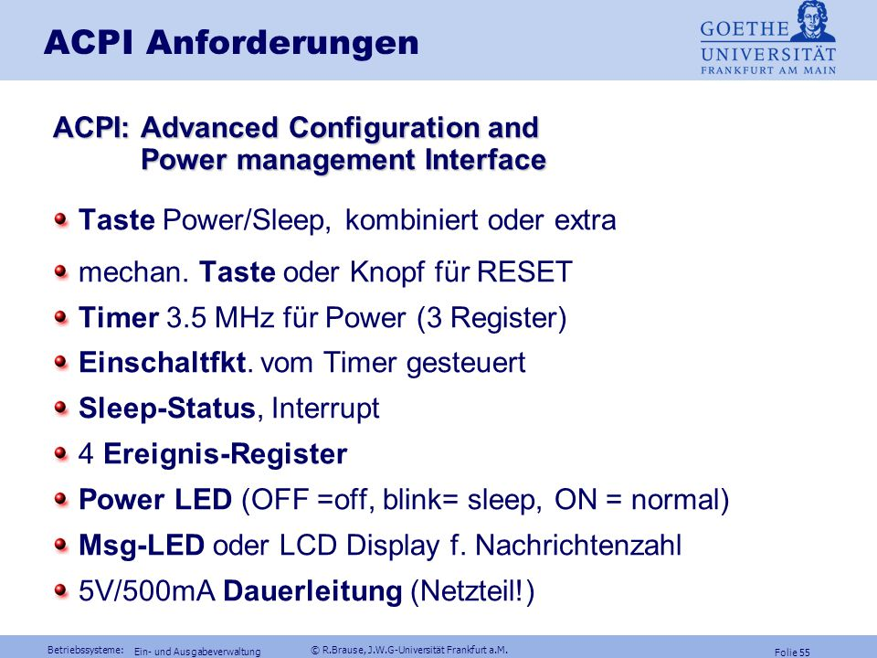 ACPI Anforderungen ACPI: Advanced Configuration and