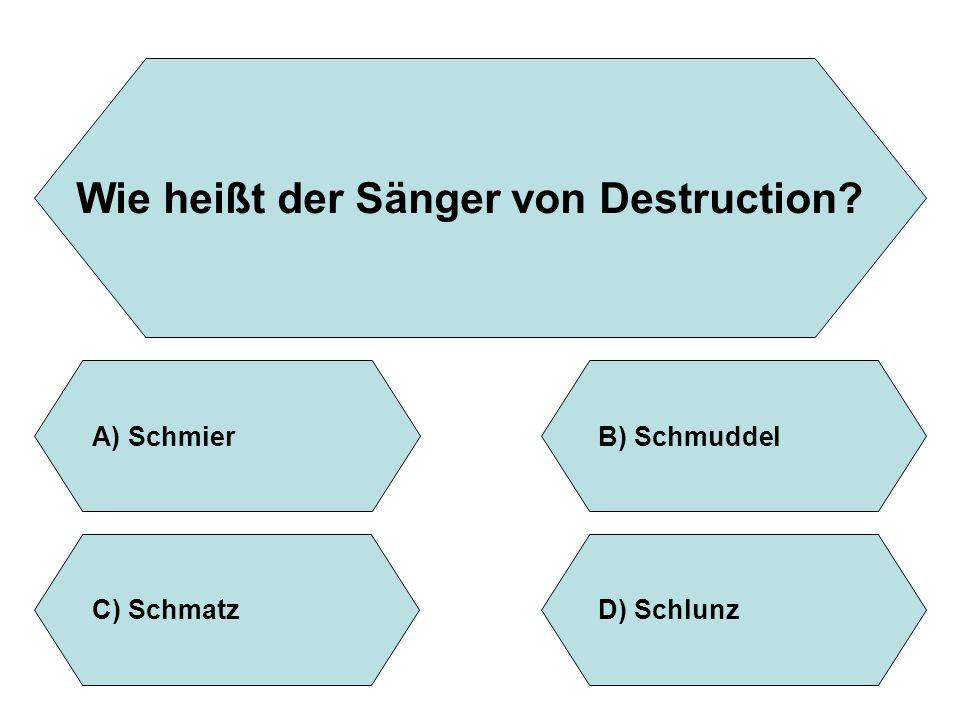 Wie heißt der Sänger von Destruction