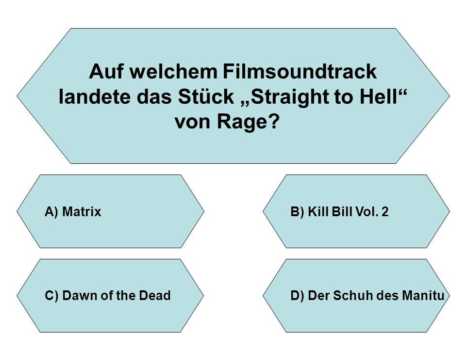 """Auf welchem Filmsoundtrack landete das Stück """"Straight to Hell"""