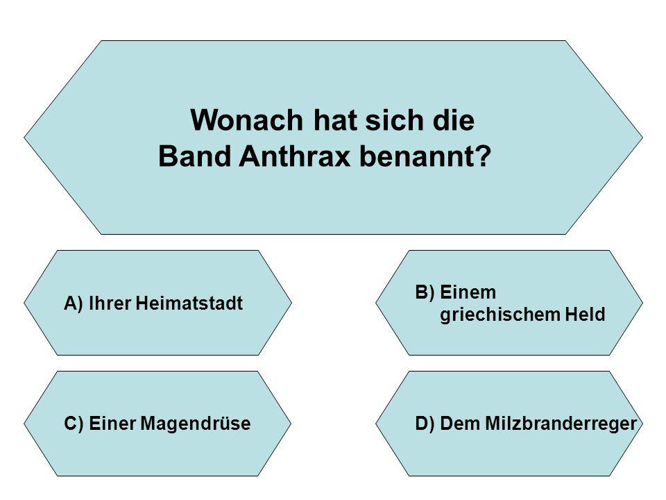 Wonach hat sich die Band Anthrax benannt