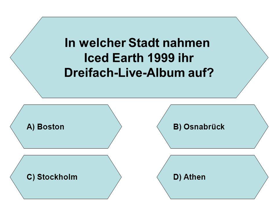 In welcher Stadt nahmen Dreifach-Live-Album auf