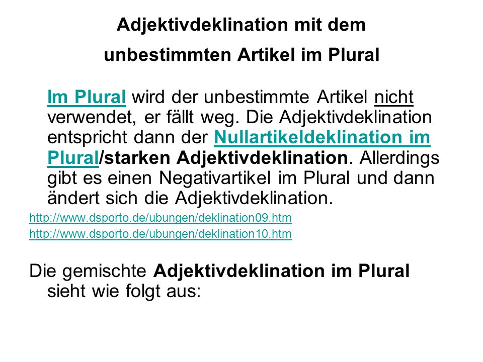 Adjektivdeklination mit dem unbestimmten Artikel im Plural