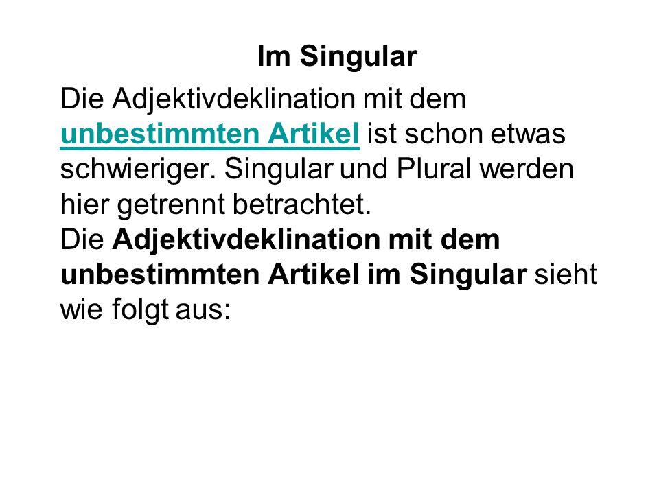 Im Singular