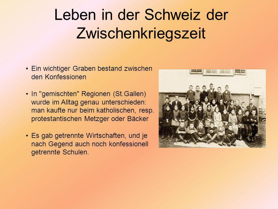 Leben in der Schweiz der Zwischenkriegszeit