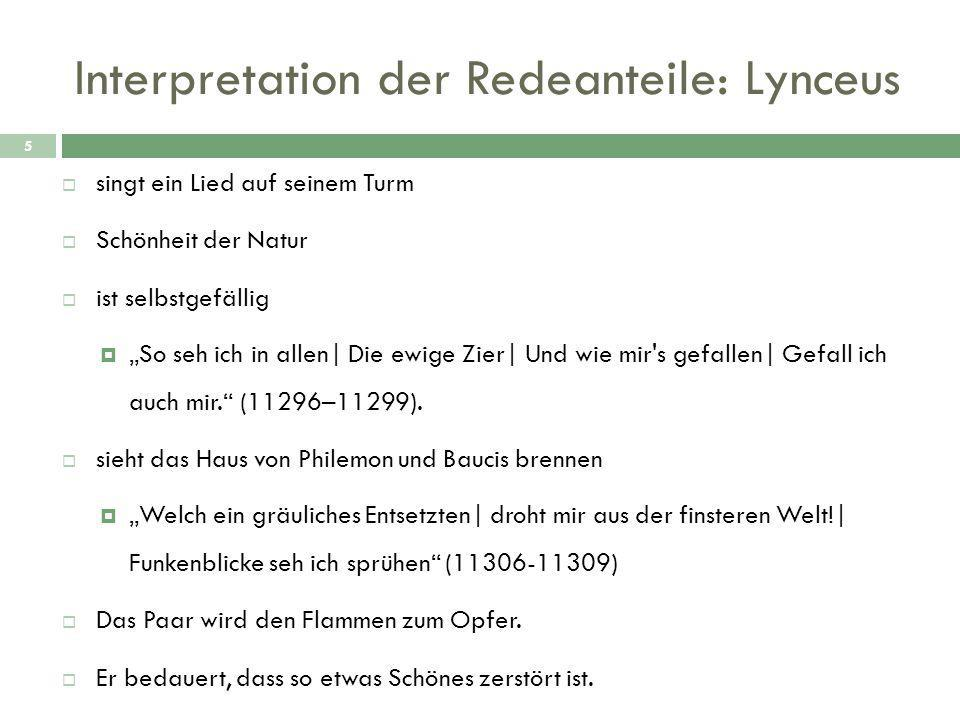Interpretation der Redeanteile: Lynceus