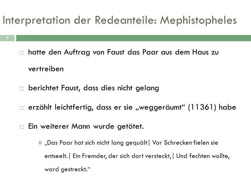 Interpretation der Redeanteile: Mephistopheles