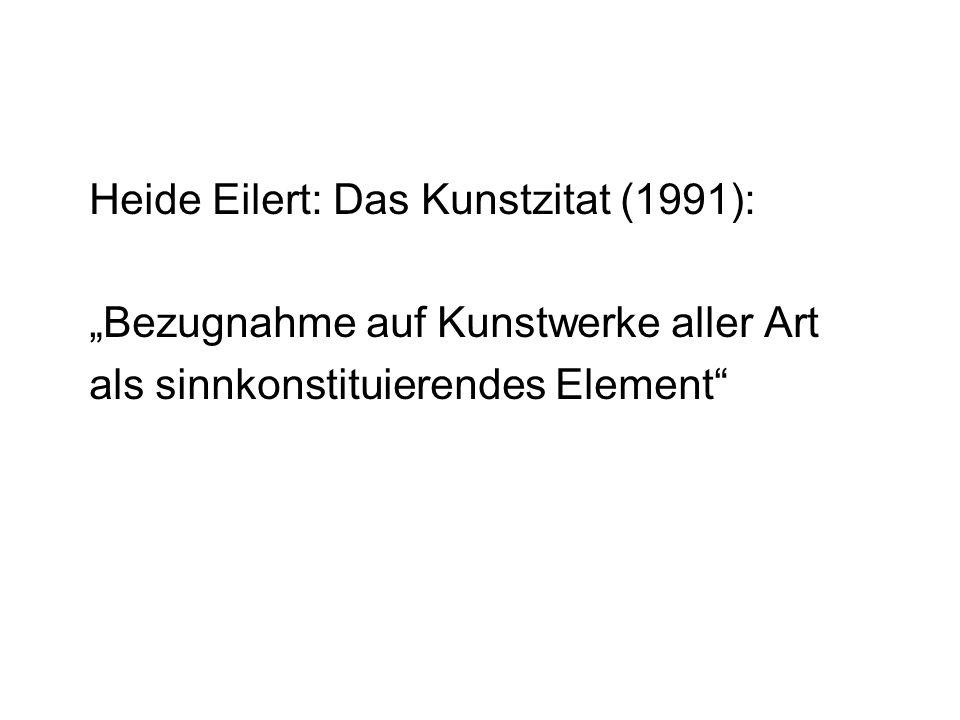 """Heide Eilert: Das Kunstzitat (1991): """"Bezugnahme auf Kunstwerke aller Art als sinnkonstituierendes Element"""