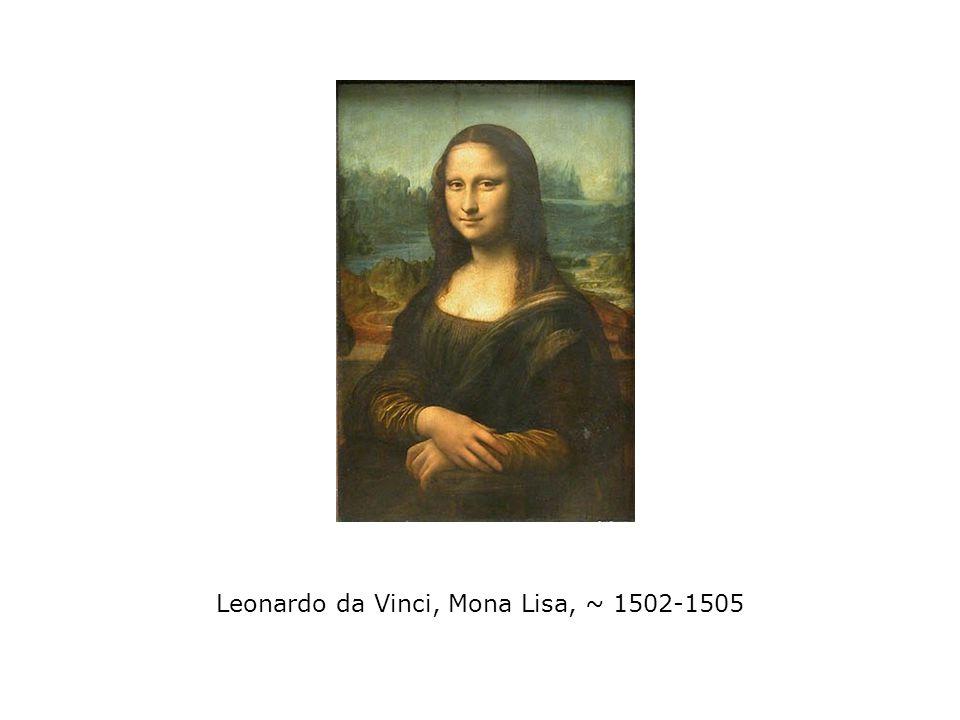 Leonardo da Vinci, Mona Lisa, ~ 1502-1505
