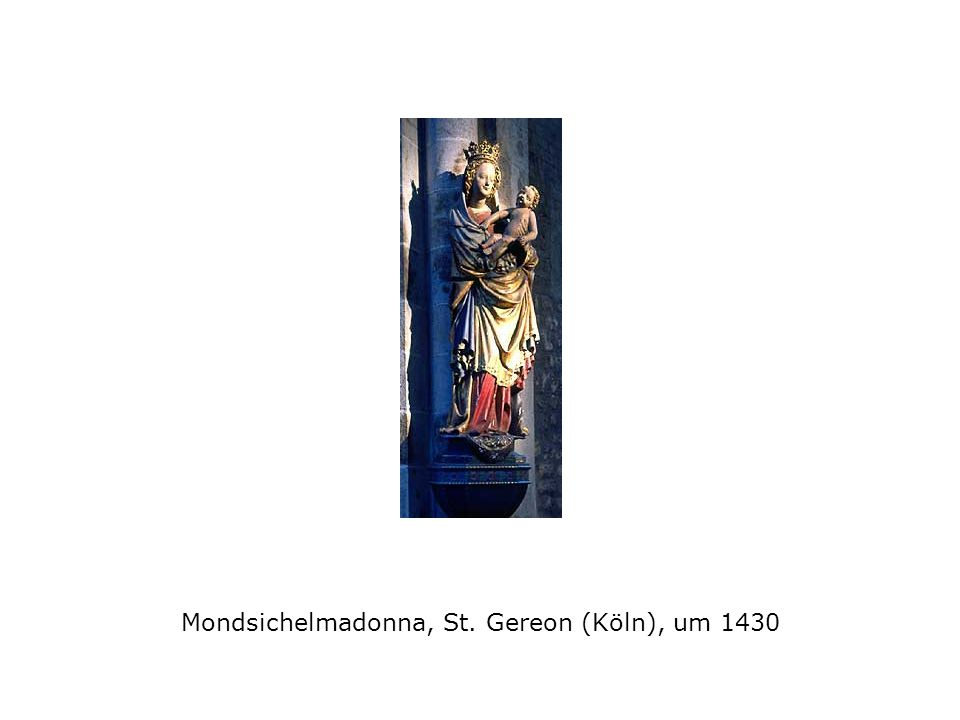 Mondsichelmadonna, St. Gereon (Köln), um 1430