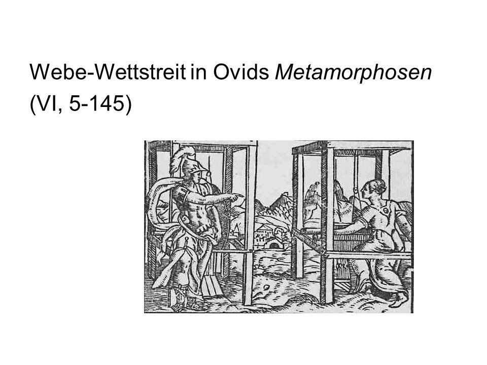 Webe-Wettstreit in Ovids Metamorphosen (VI, 5-145)