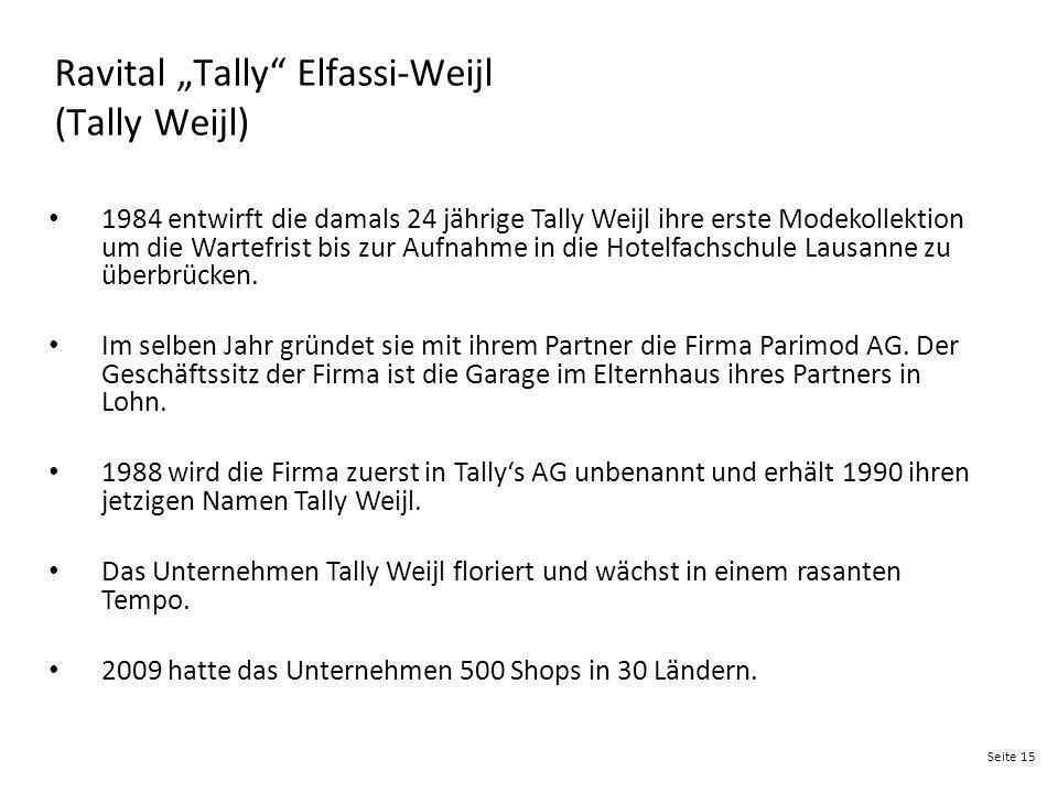 "Ravital ""Tally Elfassi-Weijl (Tally Weijl)"