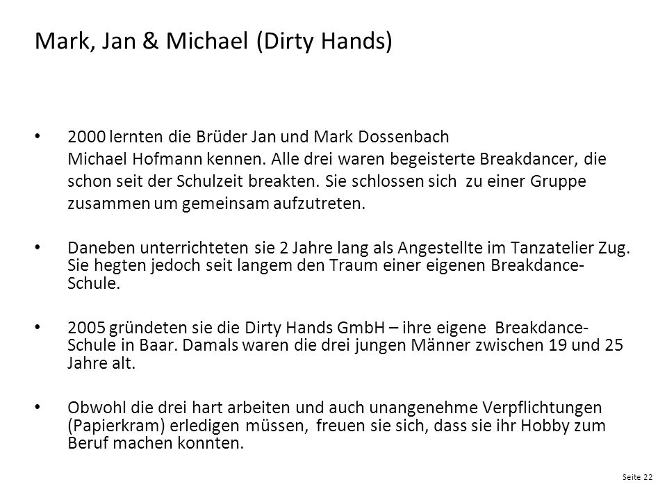 Mark, Jan & Michael (Dirty Hands)