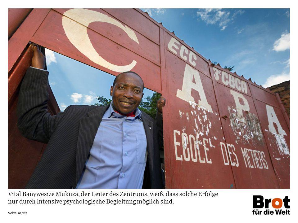 Vital Banywesize Mukuza, der Leiter des Zentrums, weiß, dass solche Erfolge nur durch intensive psychologische Begleitung möglich sind.
