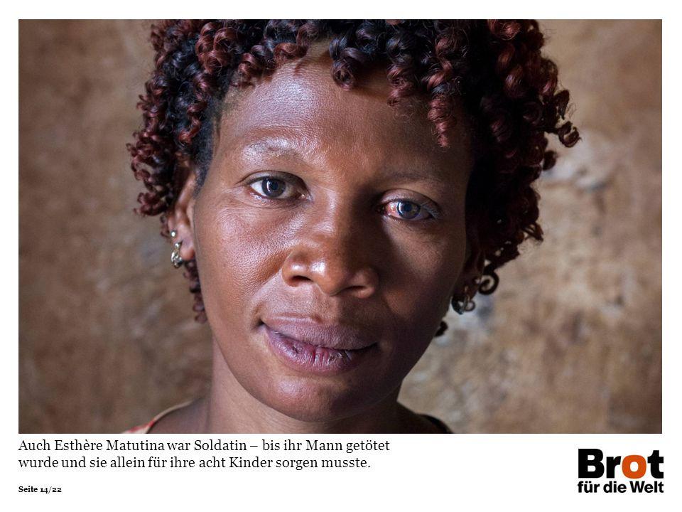 Auch Esthère Matutina war Soldatin – bis ihr Mann getötet wurde und sie allein für ihre acht Kinder sorgen musste.