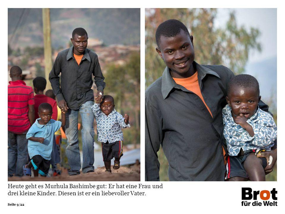 Heute geht es Murhula Bashimbe gut: Er hat eine Frau und drei kleine Kinder.