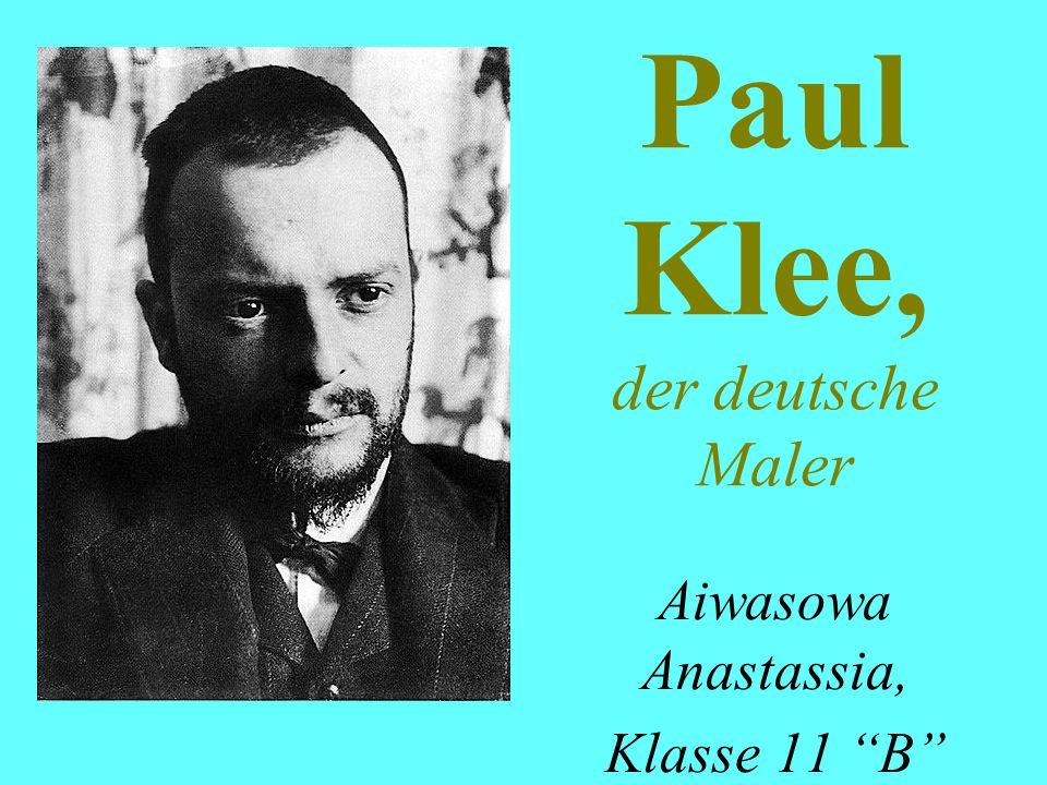 Paul Klee, der deutsche Maler
