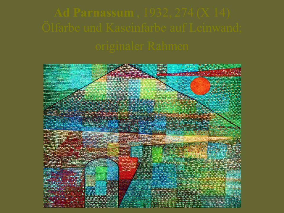 Ad Parnassum , 1932, 274 (X 14) Ölfarbe und Kaseinfarbe auf Leinwand; originaler Rahmen
