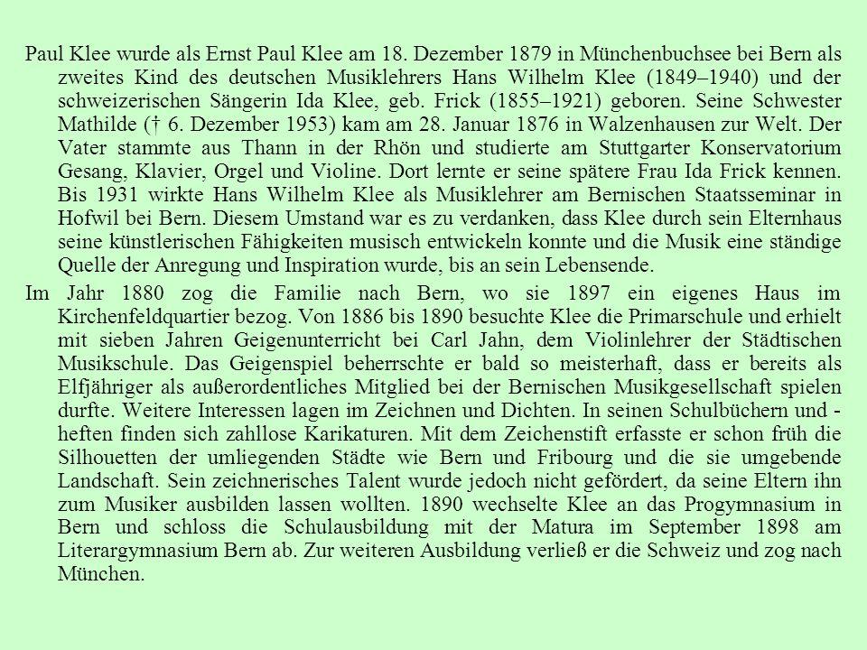 Paul Klee wurde als Ernst Paul Klee am 18