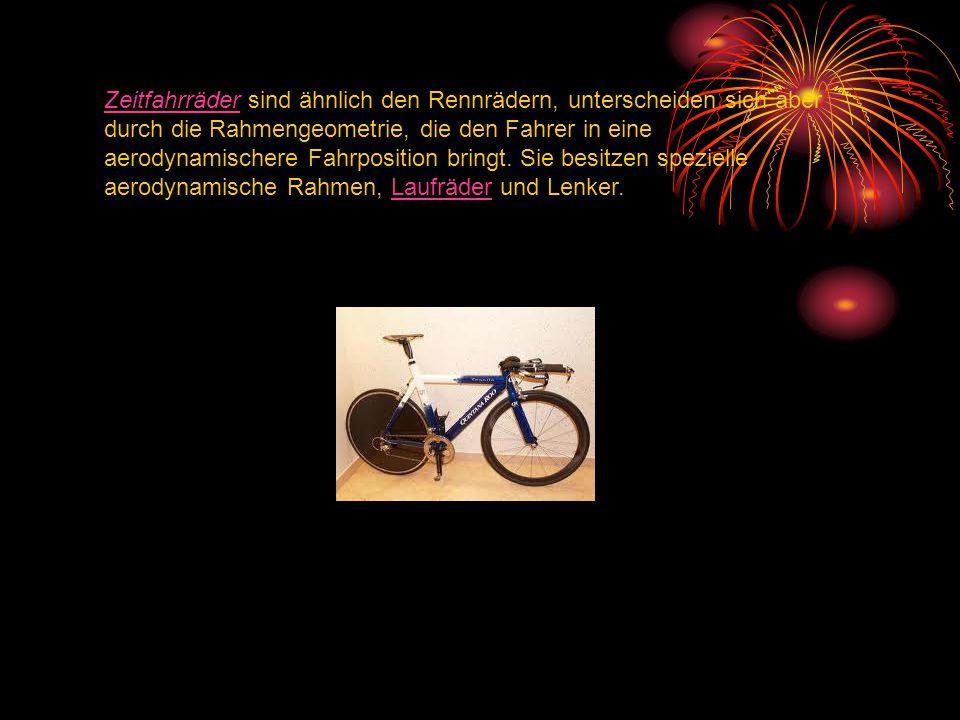 Zeitfahrräder sind ähnlich den Rennrädern, unterscheiden sich aber durch die Rahmengeometrie, die den Fahrer in eine aerodynamischere Fahrposition bringt.