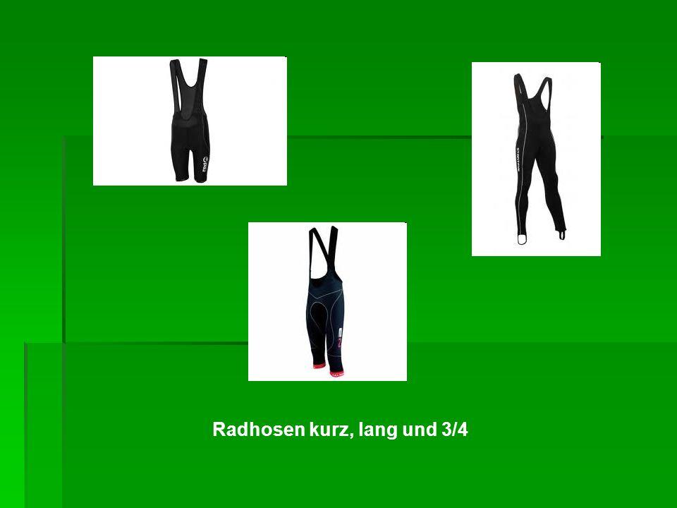 Radhosen kurz, lang und 3/4