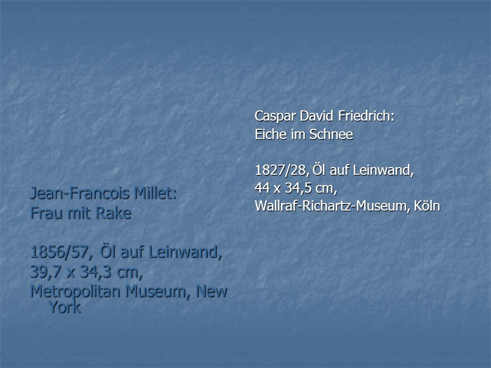 Jean-Francois Millet: Frau mit Rake 1856/57, Öl auf Leinwand,