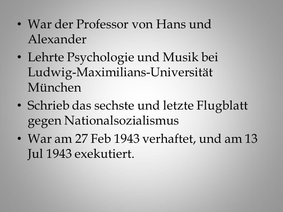 War der Professor von Hans und Alexander