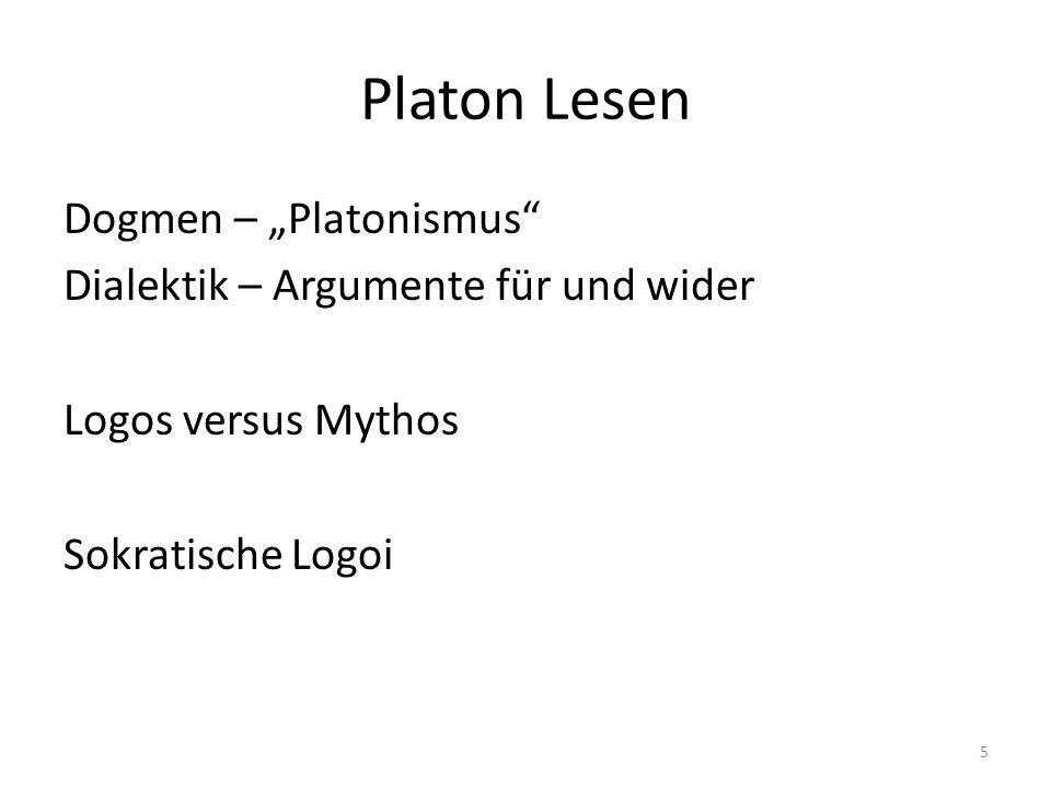 """Platon Lesen Dogmen – """"Platonismus Dialektik – Argumente für und wider Logos versus Mythos Sokratische Logoi"""