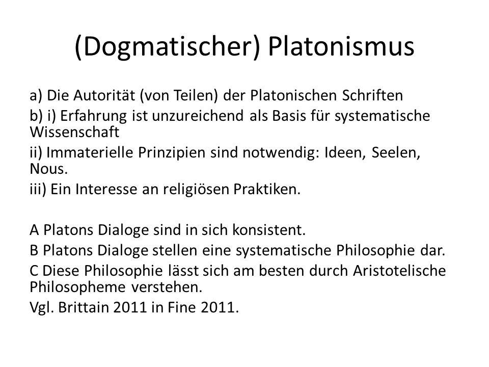 (Dogmatischer) Platonismus