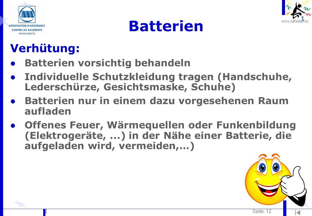 Batterien Verhütung: Batterien vorsichtig behandeln