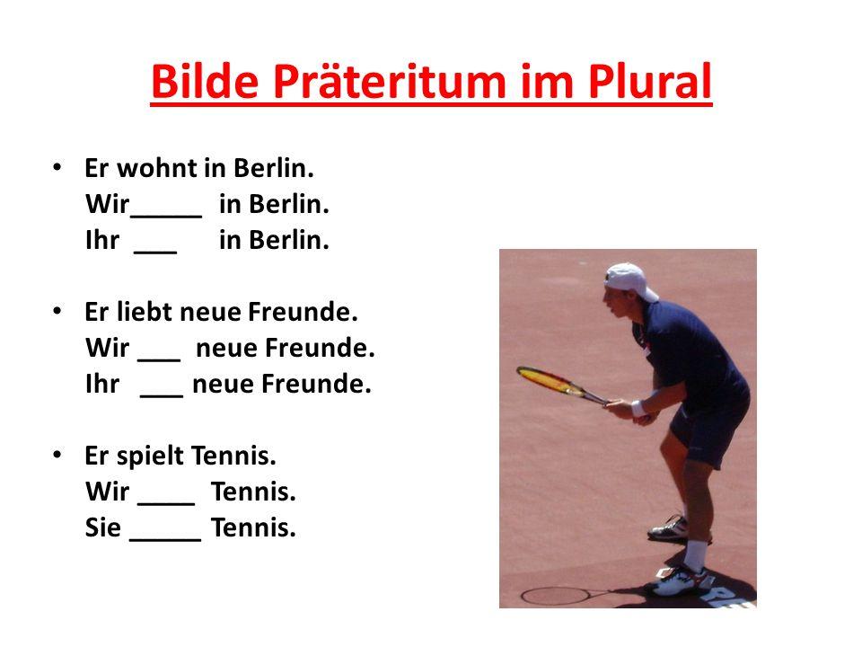 Bilde Präteritum im Plural
