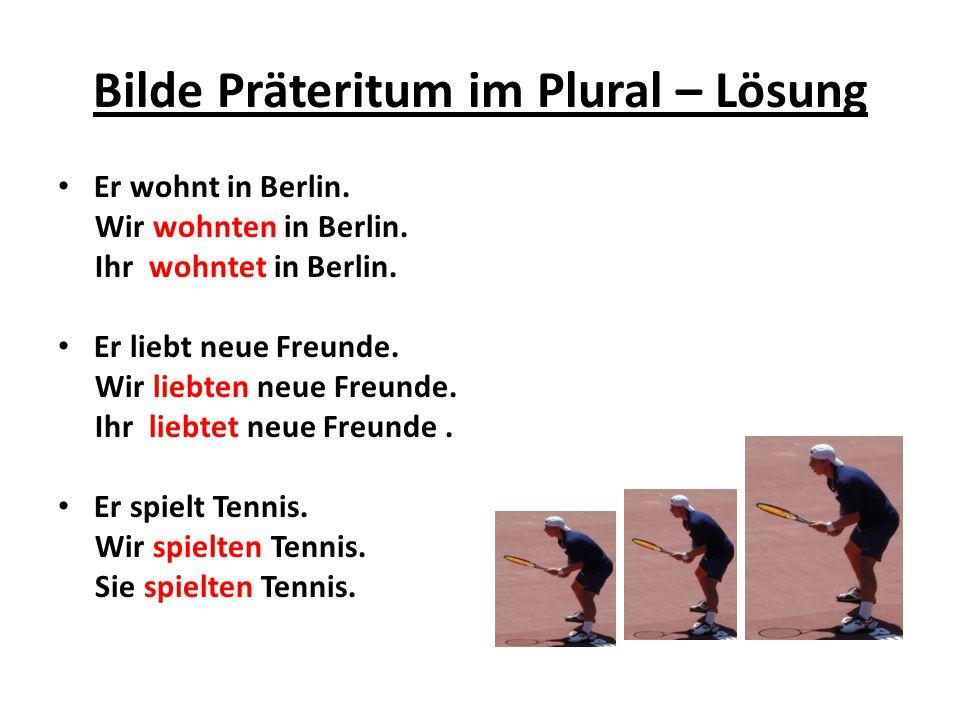 Bilde Präteritum im Plural – Lösung