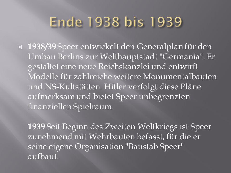 Ende 1938 bis 1939