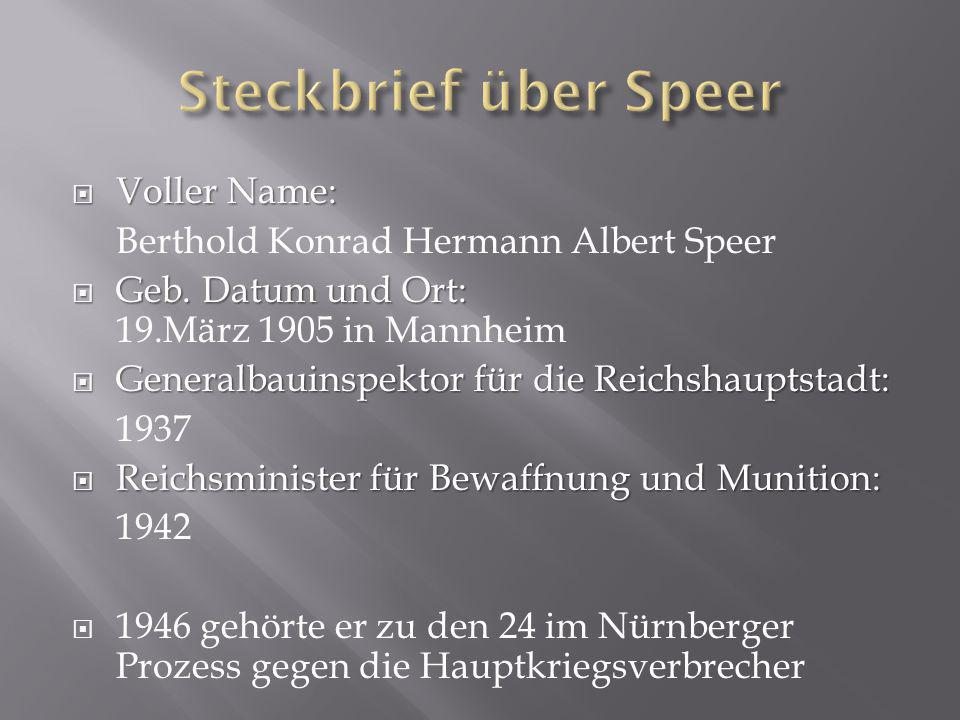 Steckbrief über Speer Voller Name: