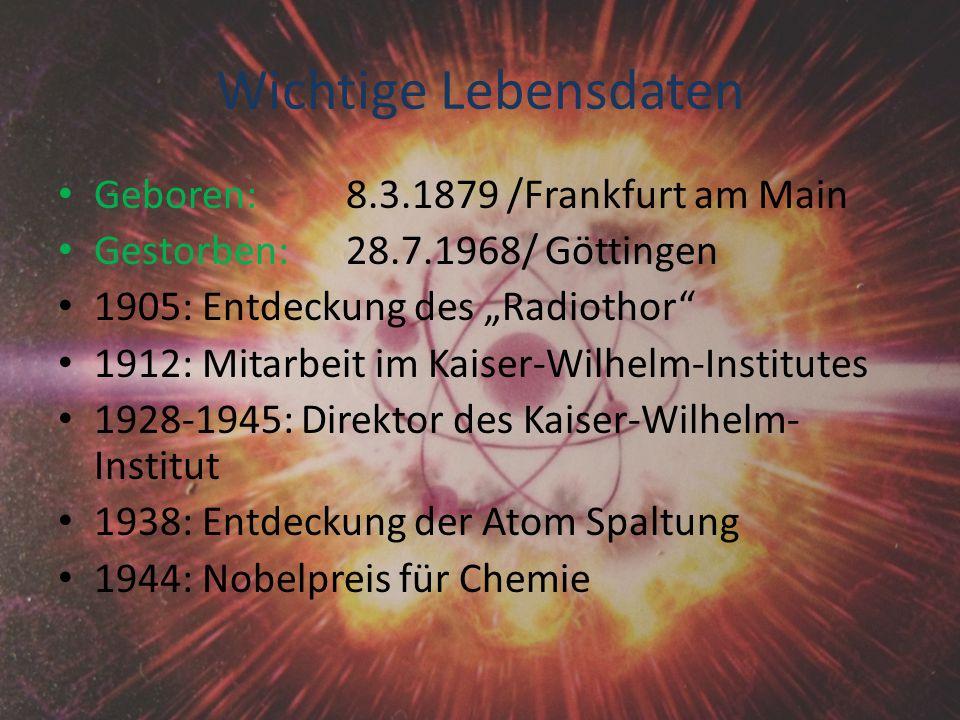 Wichtige Lebensdaten Geboren: 8.3.1879 /Frankfurt am Main