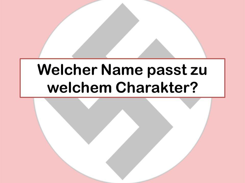 Welcher Name passt zu welchem Charakter