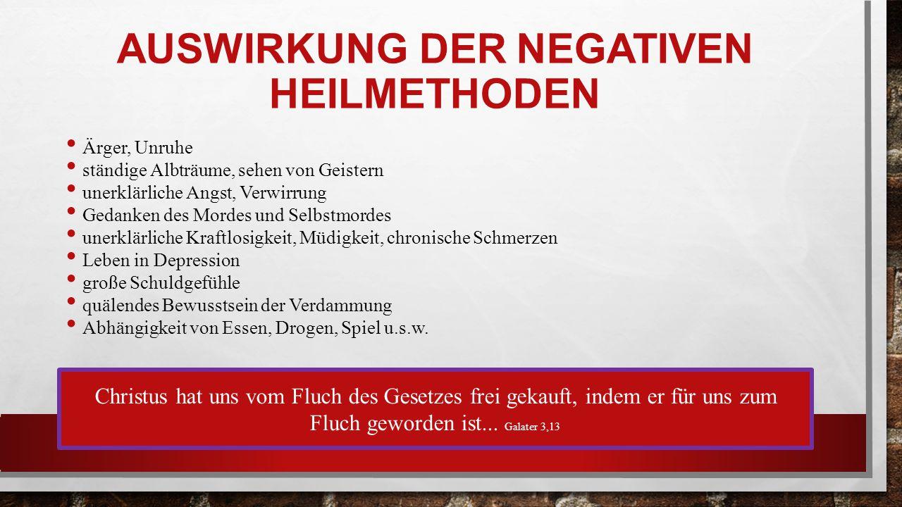 Auswirkung der Negativen Heilmethoden