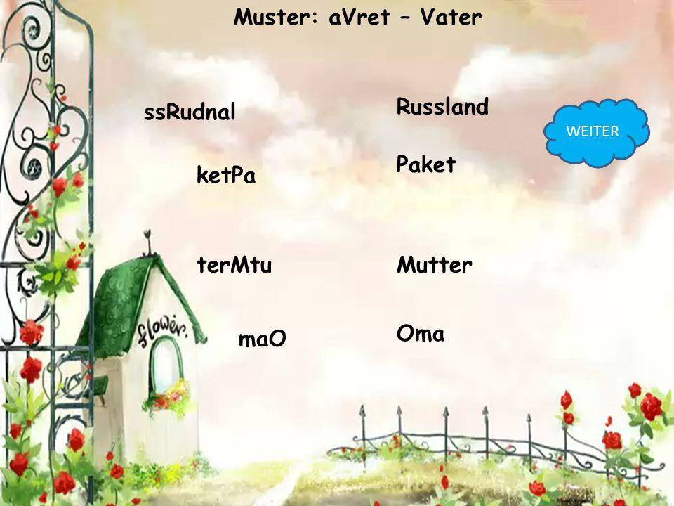 Muster: aVret – Vater Russland ssRudnal Paket ketPa terMtu Mutter Oma
