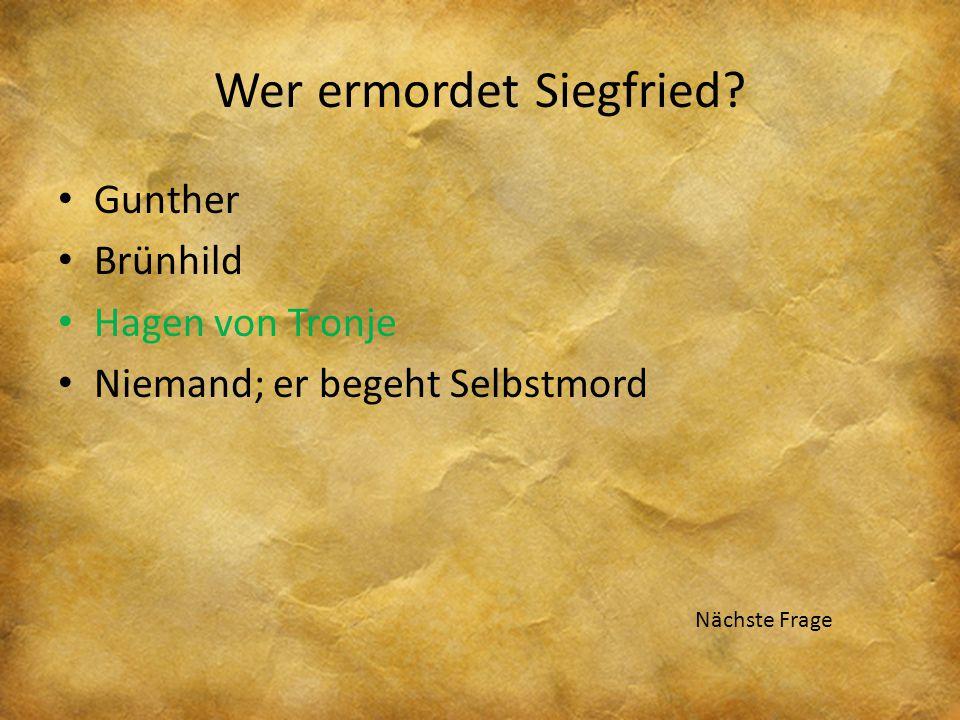 Wer ermordet Siegfried