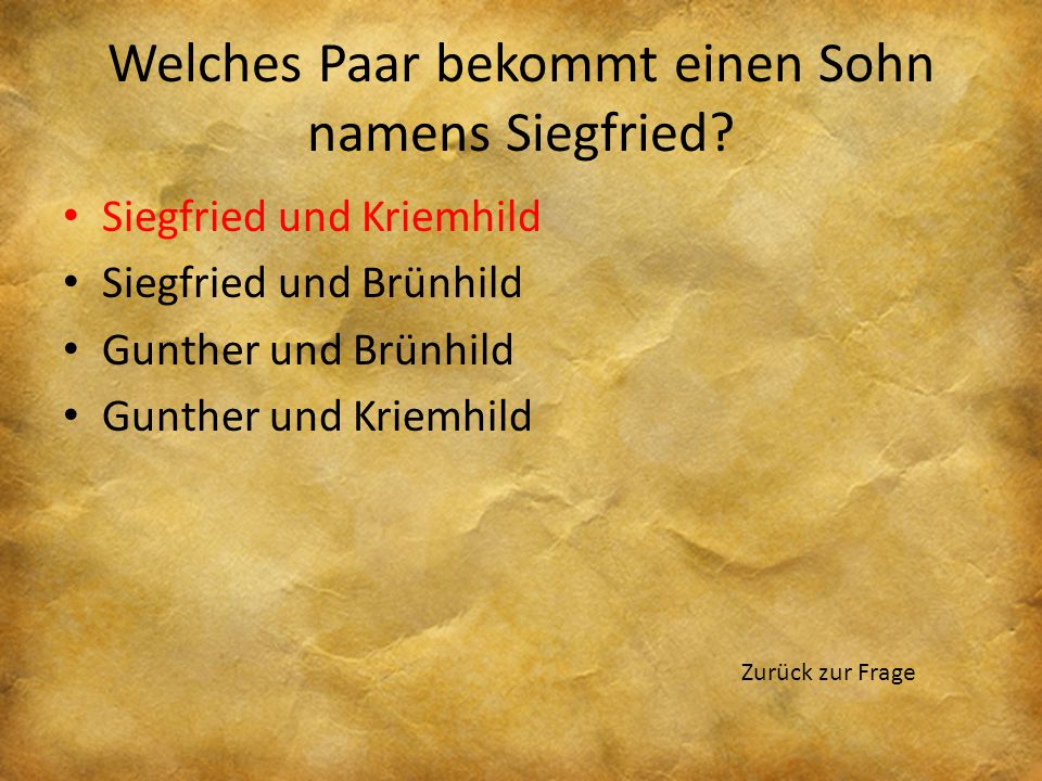Welches Paar bekommt einen Sohn namens Siegfried