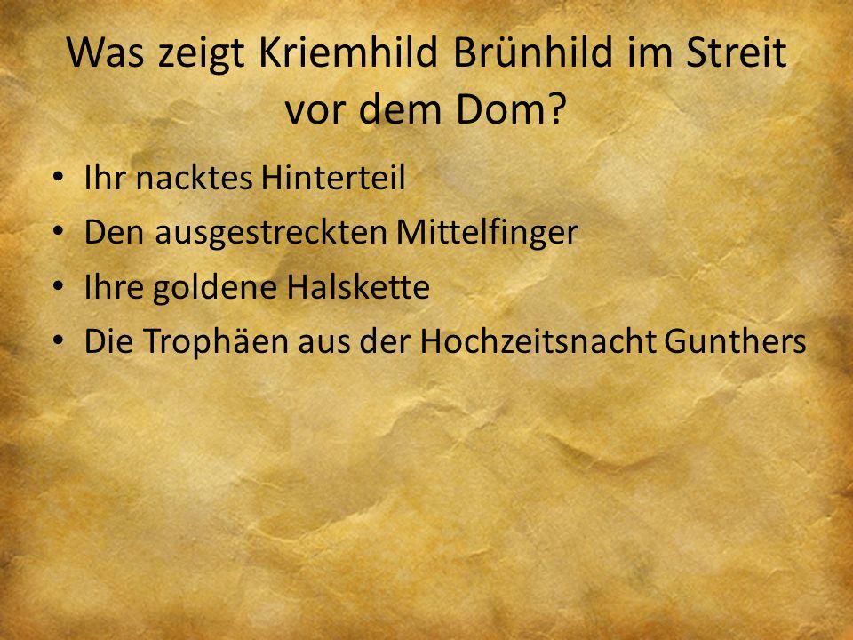 Was zeigt Kriemhild Brünhild im Streit vor dem Dom