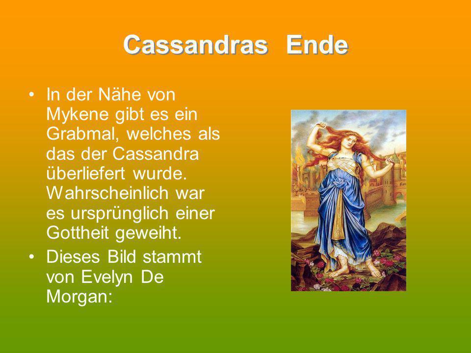 Cassandras Ende